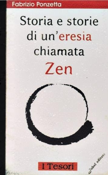 storia-e-storie-di-un-eresia-chiamata-zen